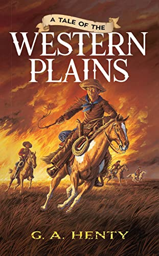 9780486452616: A Tale of the Western Plains (Dover Children's Classics)