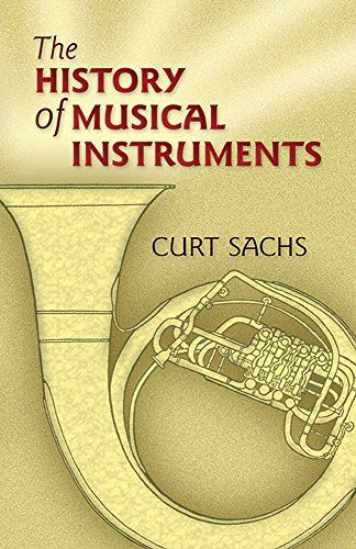9780486452654: The History of Musical Instruments (Dover Books on Music)