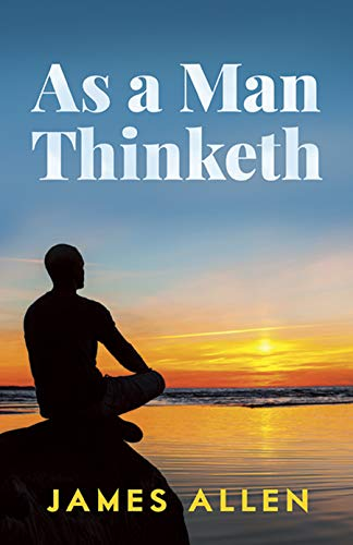 9780486452838: As a Man Thinketh: Including, Morning and Evening Thoughts