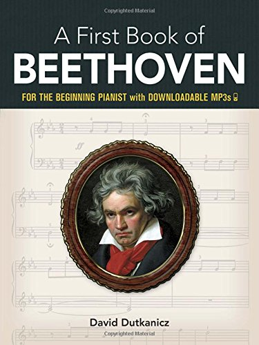 9780486452852: My First Book of Beethoven: Favorite Pieces in Easy Piano Arrangements