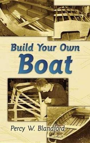 9780486452890: Build Your Own Boat (Dover Books on Woodworking & Carving)