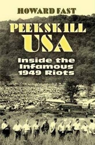 9780486452968: Peekskill USA: Inside the Infamous 1949 Riots (African American)