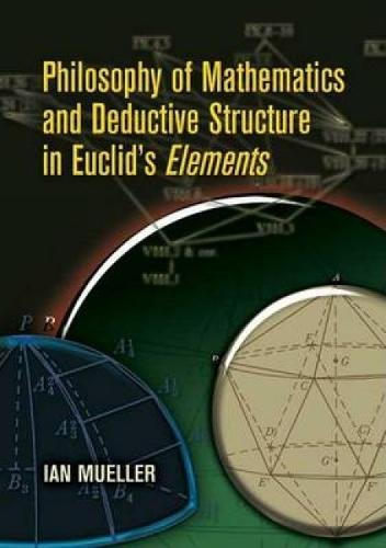 9780486453002: Philosophy of Mathematics and Deductive Structure in Euclid's Elements (Dover Books on Mathematics)