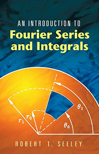 9780486453071: An Introduction to Fourier Series and Integrals (Dover Books on Mathematics)