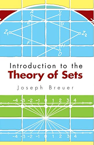 Introduction to the Theory of Sets (Dover: Joseph Breuer and