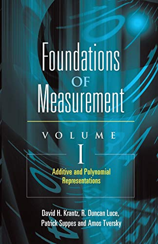 9780486453149: 1: Foundations of Measurement Volume I: Additive and Polynomial Representations (Dover Books on Mathematics)