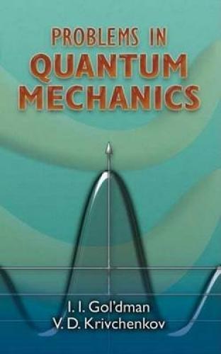 9780486453224: Problems in Quantum Mechanics