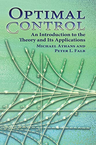 9780486453286: Optimal Control: An Introduction to the Theory and Its Applications (Dover Books on Engineering)
