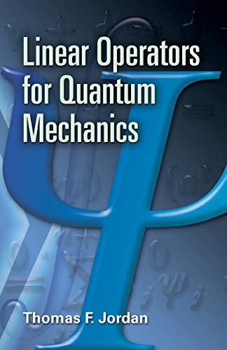9780486453293: Linear Operators for Quantum Mechanics (Dover Books on Physics)