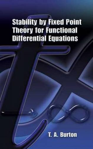 9780486453309: Stability by Fixed Point Theory for Functional Differential Equations (Dover Books on Mathematics)