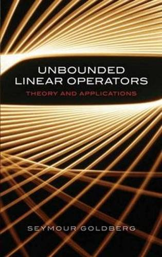 9780486453316: Unbounded Linear Operators: Theory and Applications (Dover Books on Mathematics)