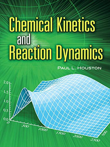 9780486453347: Chemical Kinetics and Reaction Dynamics (Dover Books on Chemistry)
