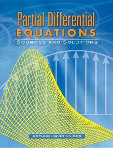 9780486453408: Partial Differential Equations: Sources and Solutions (Dover Books on Mathematics)