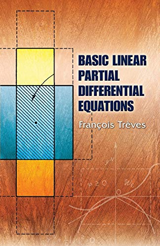 9780486453460: Basic Linear Partial Differential Equations (Dover Books on Mathematics)