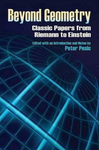 9780486453507: Beyond Geometry: Classic Papers from Riemann to Einstein