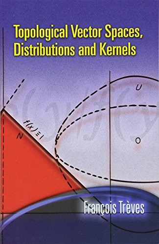 9780486453521: Topological Vector Spaces, Distributions and Kernels (Dover Books on Mathematics)