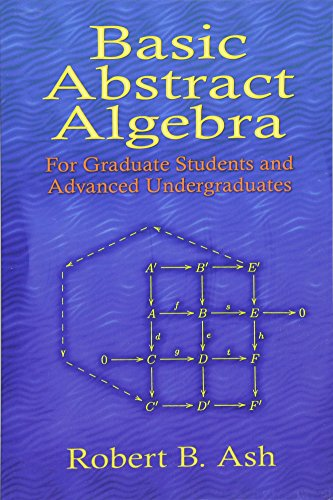 9780486453569: Basic Abstract Algebra: For Graduate Students and Advanced Undergraduates (Dover Books on Mathematics)