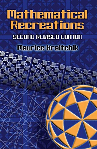 9780486453583: Mathematical Recreations: Second Revised Edition (Dover Recreational Math)