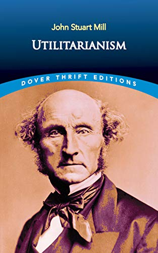 9780486454221: Utilitarianism (Dover Thrift Editions)
