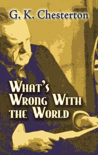 9780486454276: What's Wrong with the World (Dover Books on History, Political and Social Science)