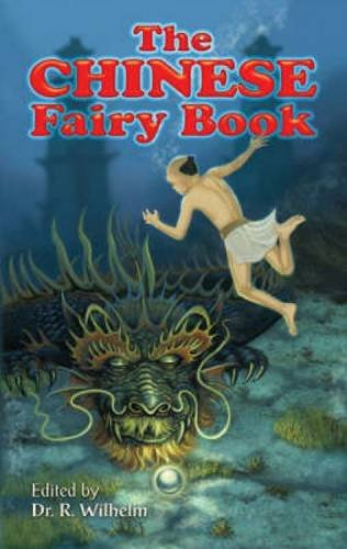 9780486454351: The Chinese Fairy Book (Dover Children's Classics)