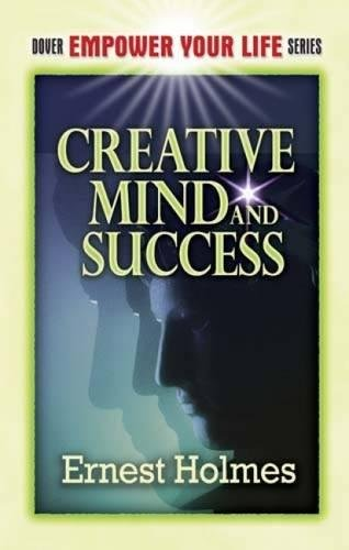 9780486454405: Creative Mind and Success (Dover Empower Your Life)