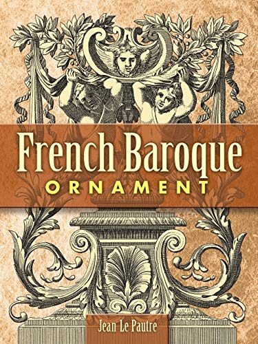 9780486454412: French Baroque Ornament (Dover Pictorial Archive)