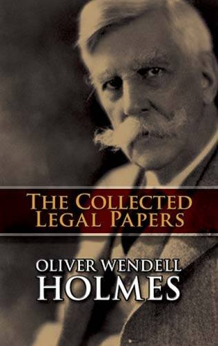 The Collected Legal Papers: Holmes Jr., Oliver