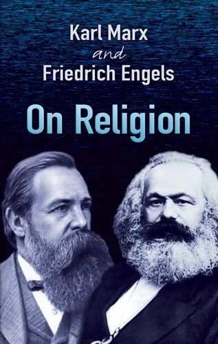 On Religion (9780486454504) by Karl Marx; Friedrich Engels