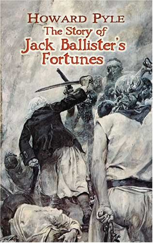 9780486454672: The Story of Jack Ballister's Fortunes (Dover Books on Literature & Drama)