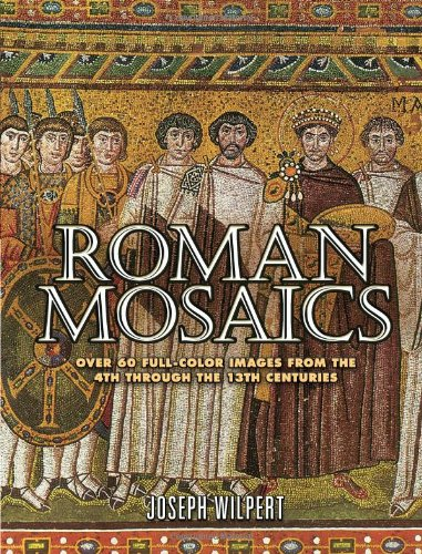 9780486454696: Roman Mosaics: Over 60 Full-Color Images from the 4th Through the 13th Centuries