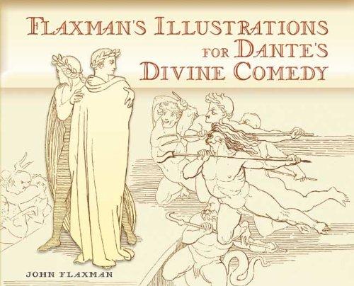 Flaxman's Illustrations for Dante's Divine Comedy (Dover Books on Fine Art): Flaxman, ...