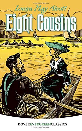 9780486455594: Eight Cousins (Dover Children's Evergreen Classics)