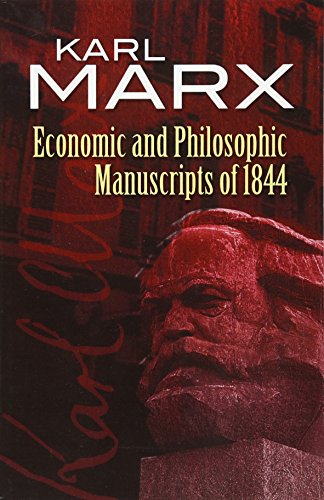 9780486455617: Economic and Philosophic Manuscripts of 1844 (Dover Books on Western Philosophy)