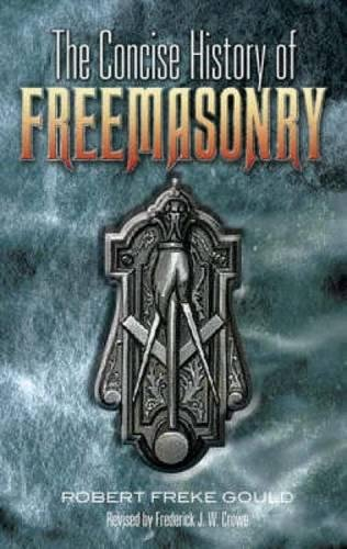 9780486456034: The Concise History of Freemasonry