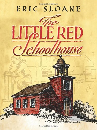 9780486456041: The Little Red Schoolhouse (Dover Books on Americana)