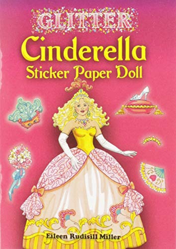 9780486456522: Glitter Cinderella Sticker Paper Doll (Dover Little Activity Books Paper Dolls)
