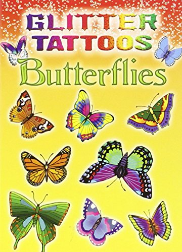 9780486456539: Glitter Tattoos Butterflies (Dover Tattoos)