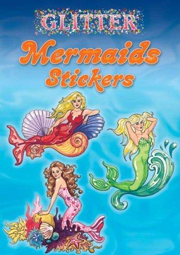 9780486456744: Glitter Mermaids Stickers (Dover Little Activity Books Stickers)