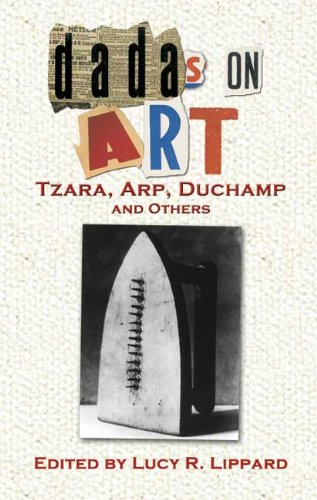 9780486456997: Dadas on Art: Tzara, Arp, Duchamp and Others (Dover Fine Art, History of Art)