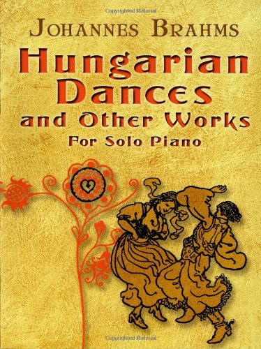 9780486457222: Hungarian Dances and Other Works for Solo Piano (Dover Music for Piano)
