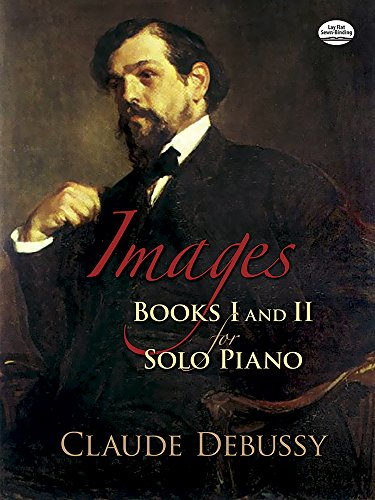 9780486457253: Images: Books I and II for Solo Piano (Dover Music for Piano) (Bks. 1 and 2)