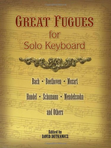 9780486457277: Great Fugues For Solo Keyboard Pf (Dover Classical Music For Keyboard)