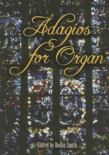 9780486457345: Adagios for Organ