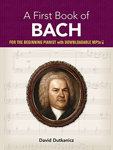 9780486457376: My First Book of Bach: Favorite Pieces in Easy Piano Arrangements