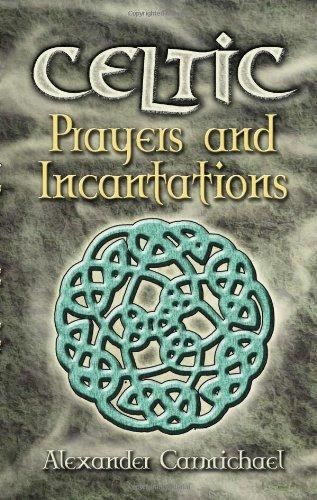 9780486457413: Celtic Prayers and Incantations (Celtic, Irish)