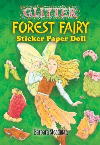 9780486457703: Glitter Forest Fairy Sticker Paper Doll (Dover Little Activity Books Paper Dolls)