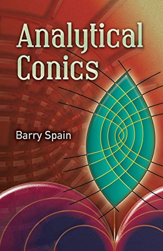 9780486457734: Analytical Conics (Dover Books on Mathematics)