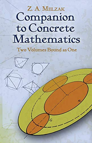9780486457819: Companion to Concrete Mathematics: Mathematical Techniques and Various Applications/ Mathematical Ideas, Modeling and Applications