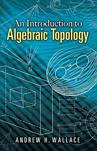9780486457864: Introduction to Algebraic Topology (Dover Books on Mathematics)